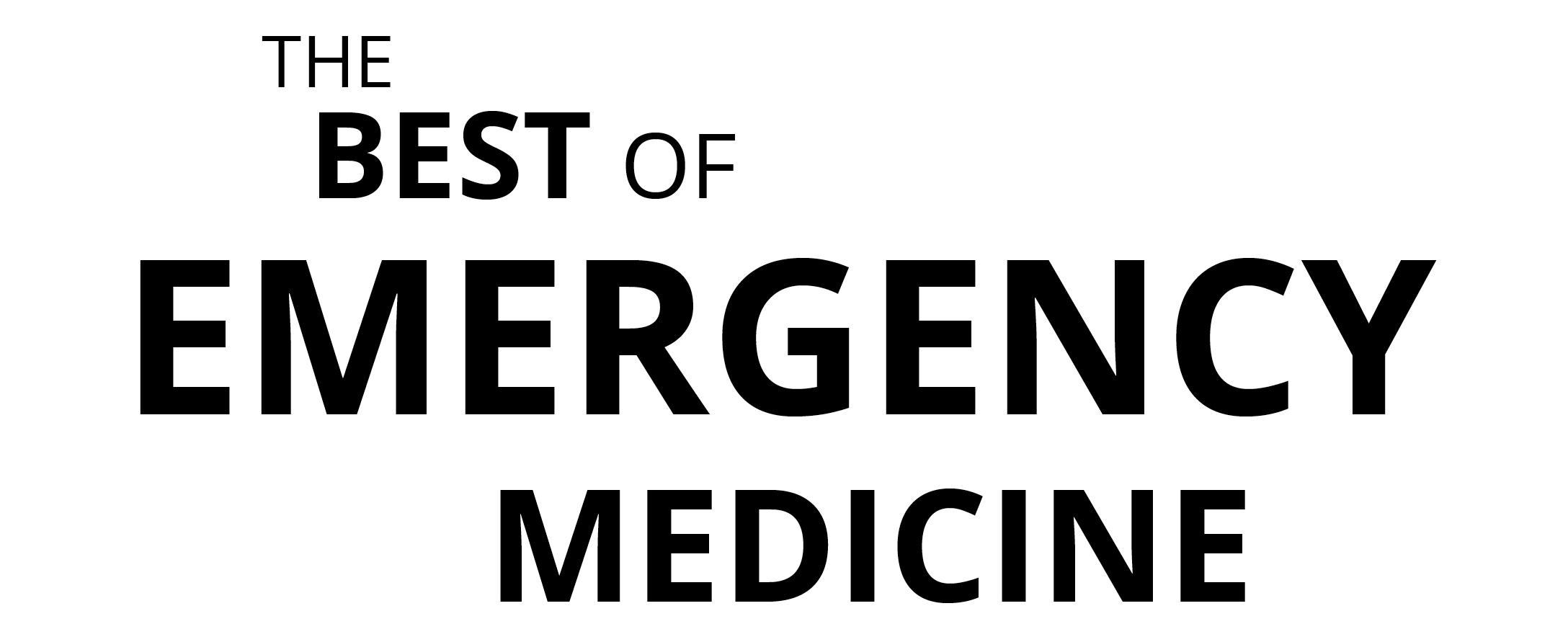 The Best of Emergency Medicine